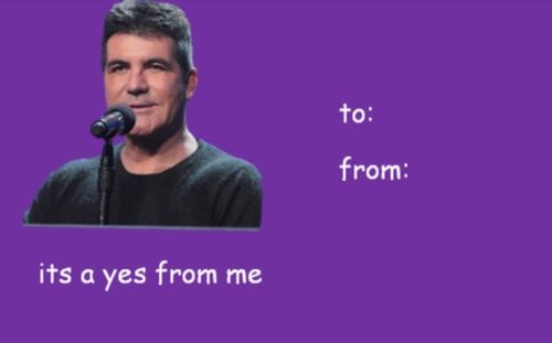 simon cowell, valentine's day memes and its a yes from me image on We Heart It