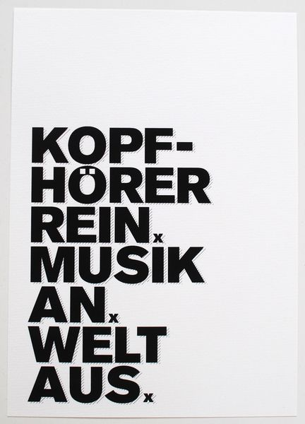 Druck ♥Kopfhörer rein♥ // print by Formart-Zeit-fuer-schoenes via dawanda.com
