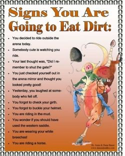 Signs you are going to eat dirt