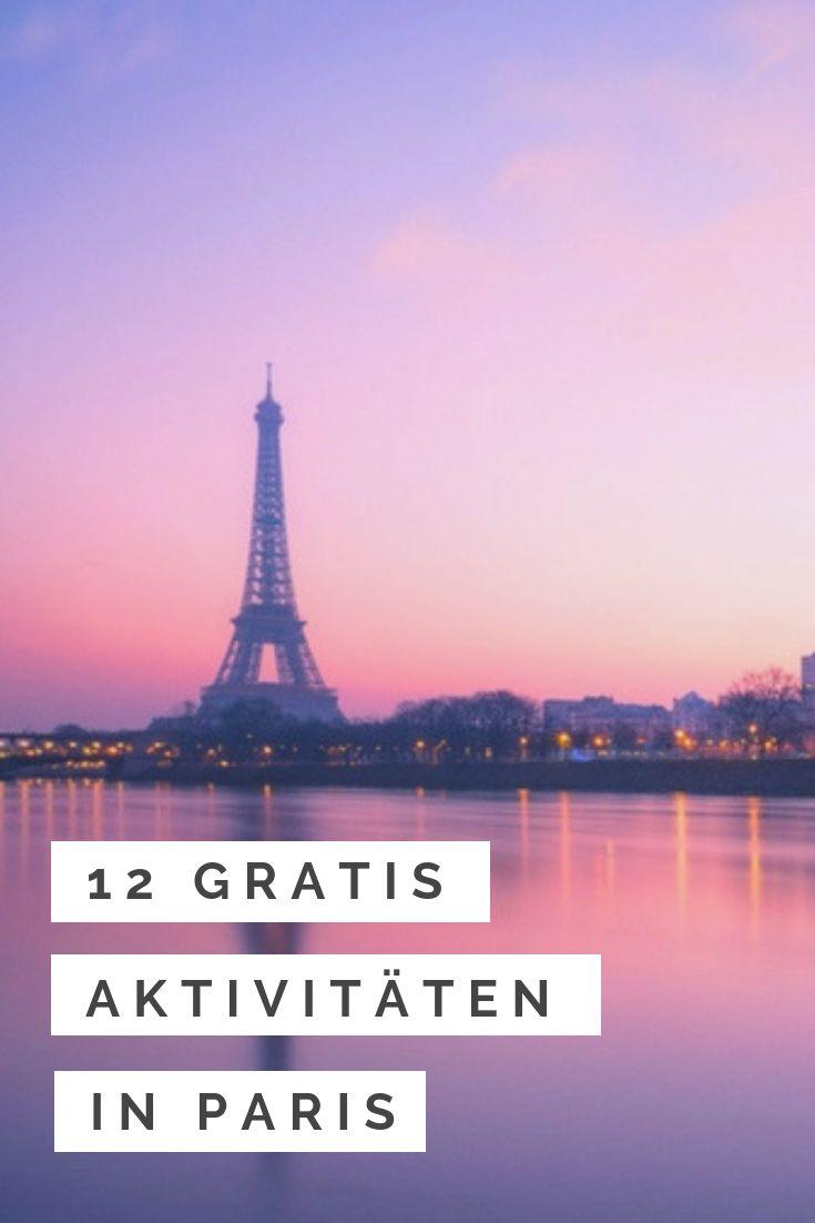 Kostenlose Aktivitäten in Paris: 12 gratis Dinge in Stadt der Liebe