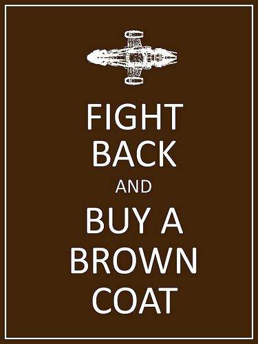#firefly #browncoat