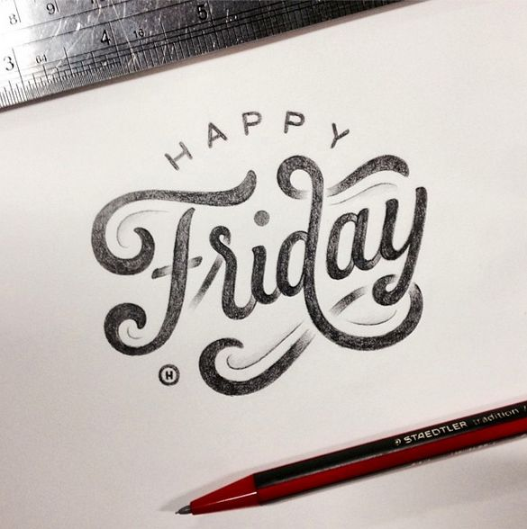 happy fridayDesign Inspiration, Happy Friday, Talent Anthonyjho, Fonts Typography Letteing, Hands Letters, Design Typography, Beautiful Types, Hand Lettering, Anthony Jhos