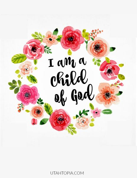 March 2016 VT Handout, I am a child of God | church | Pinterest | A ...