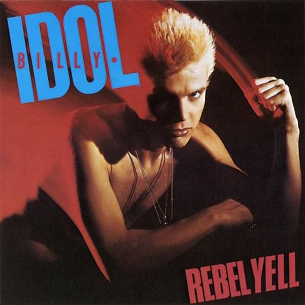 Billy Idol * Rebel Yell (Carrolton Pressing)