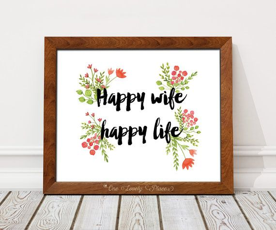 Happy wife happy life.  truly quote print with by OneLovelyPlace
