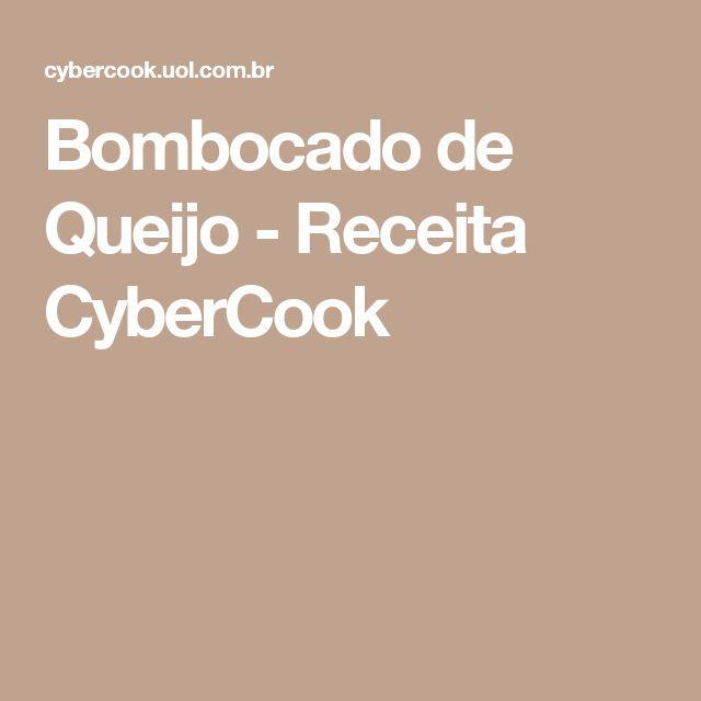 Bombocado de Queijo - Receita CyberCook