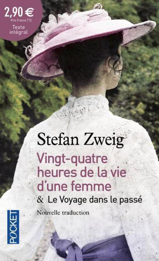 « Vingt-quatre heures dans la vie d'une femme », de Stefan Zweig