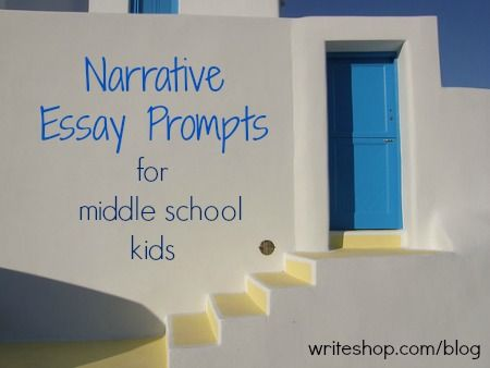 narrative essay prompts for middle school 670 topics for students to encourage narrative and personal writing we have assembled 670 of these which encourage narrative and 120 evaluation essay topics.