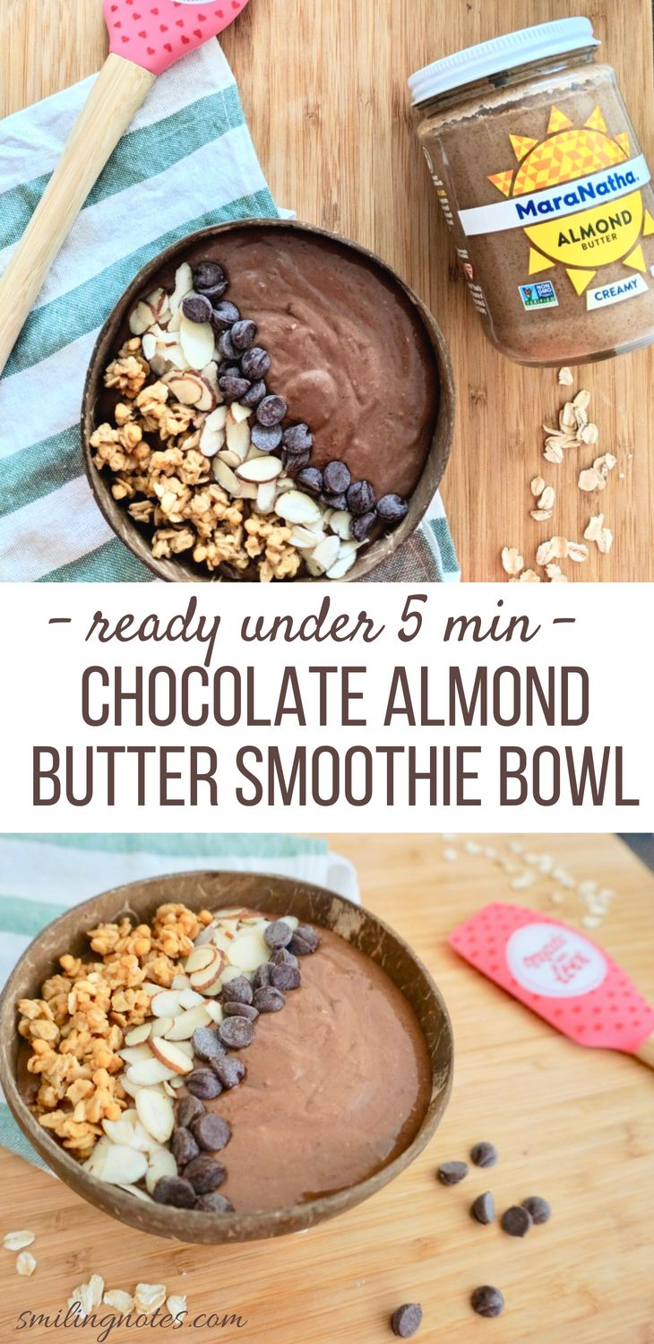 Chocolate oat almond butter smoothie bowl magic bullet
