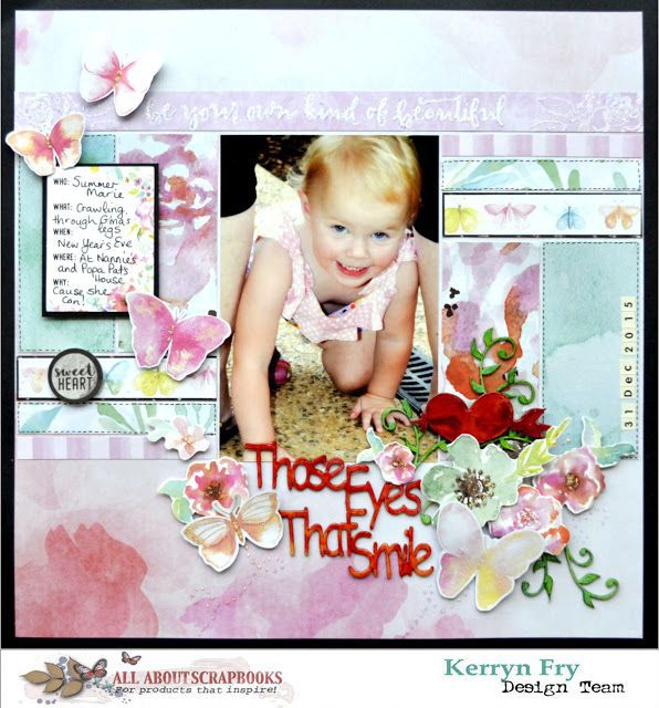 """""""Those Eyes that smile"""" with Kaisercraft WildFlower by Kerryn Fry"""