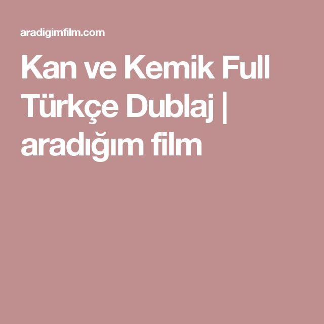 Kan ve Kemik Full Türkçe Dublaj | aradığım film