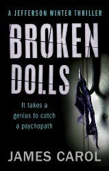Book Review: Broken Dolls by James Carol (First in the Jefferson Winter series)  Best Crime Books