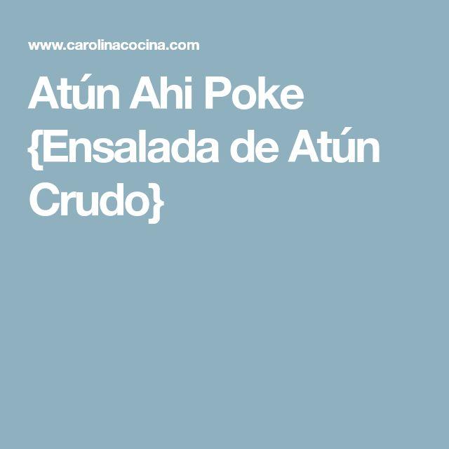 Atún Ahi Poke {Ensalada de Atún Crudo}