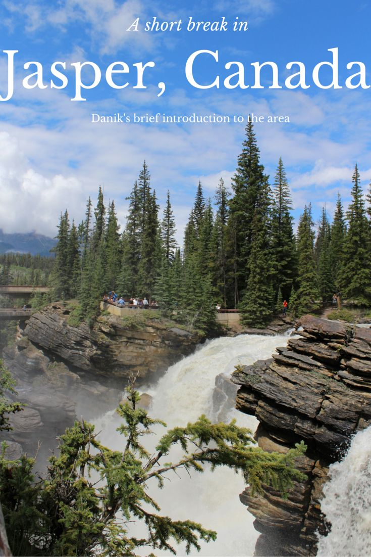 What to see and do whilst on a short break to Jasper in Canada