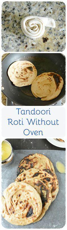 Tandoori Roti - Indian Wheat flour flatbread cooked on stove. Yeast free recipe.