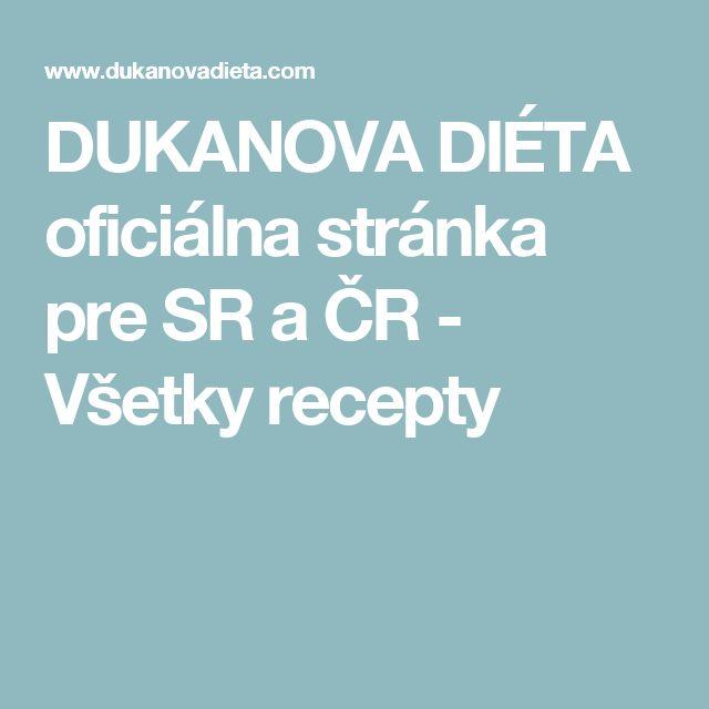 DUKANOVA DIÉTA oficiálna stránka pre SR a ČR - Všetky recepty
