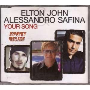 Elton John & Alessandro Safina Your Song Single.