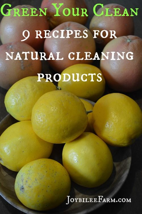 Green your clean with these 9 recipes for natural cleaning products -- Joybilee Farm