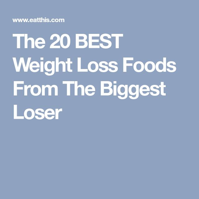 The 20 BEST Weight Loss Foods From The Biggest Loser