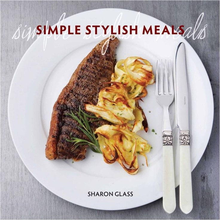 Simple Stylish Meals by Sharon Glass. Available from www.atv.co.za or http://www.exclus1ves.co.za/books/Simple-Stylish-Meals-AuthorSharon-Glass/000000000100000000001000000000000000000000000009780620412056/ or www.kalahari.net. #SharonGlass #cooking