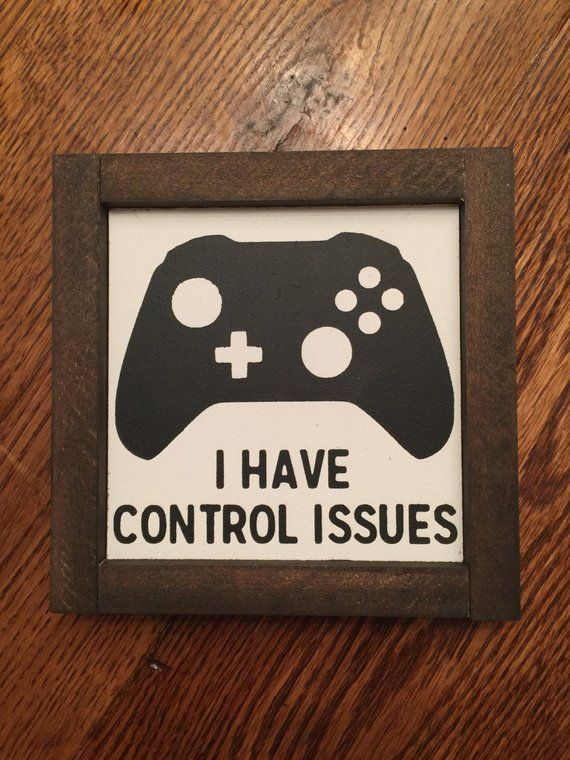 I Have Control Issues Mini Wood Sign, Game Room Sign, Gamer Art, Xbox Sign, Game Room Decor, Playroom Decor, Teen Boys Room, Man Cave Decor