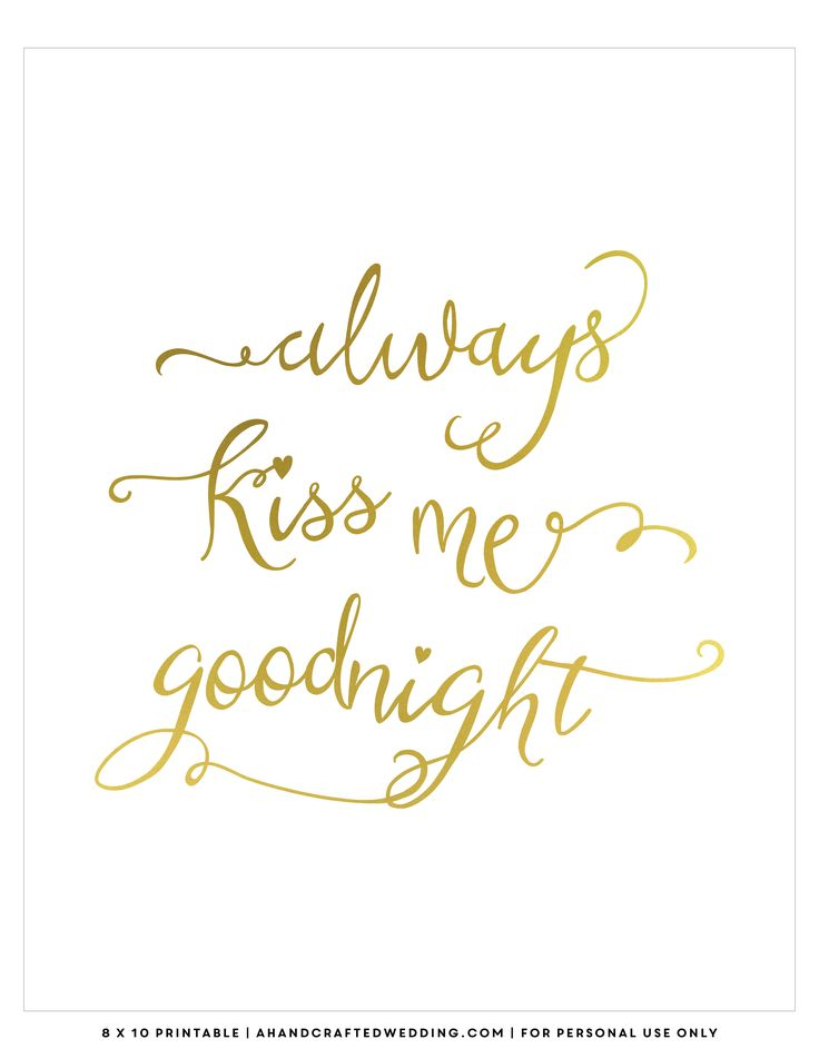 free-gold-printable-always-kiss-me-goodnight-ahandcraftedwedding.png (2550×3300)