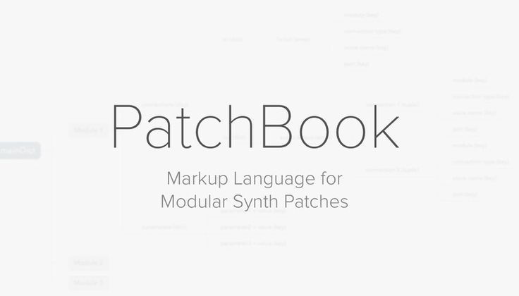 Introducing Patchbook – A Markup Language for Modular Synth Patches