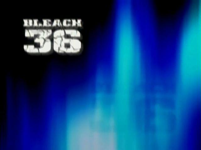 Bleach – Episode 36 – Kenpachi Zaraki Approaches!