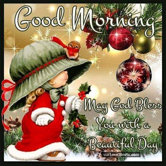Good Morning May God Bless You Christmas Quote good morning good morning quotes cute good morning quotes positive good morning quotes good morning quotes for friends christmas good morning quotes good morning blessings quotes good morning christmas quotes