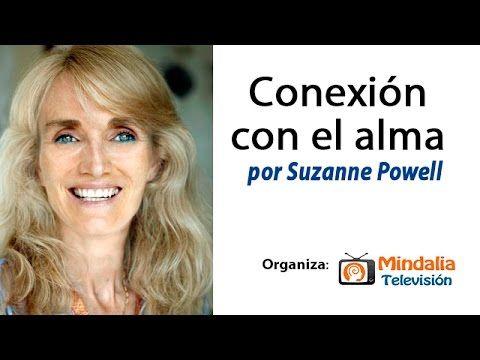 Conexión con el alma por Suzanne Powell PARTE 2
