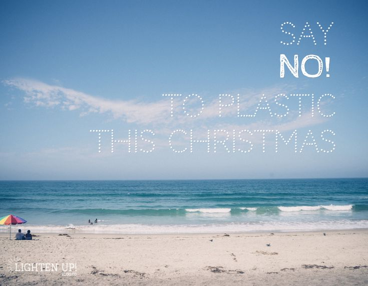 Say NO!  to plastic this Christmas #sustainable #christmas #environment #eco