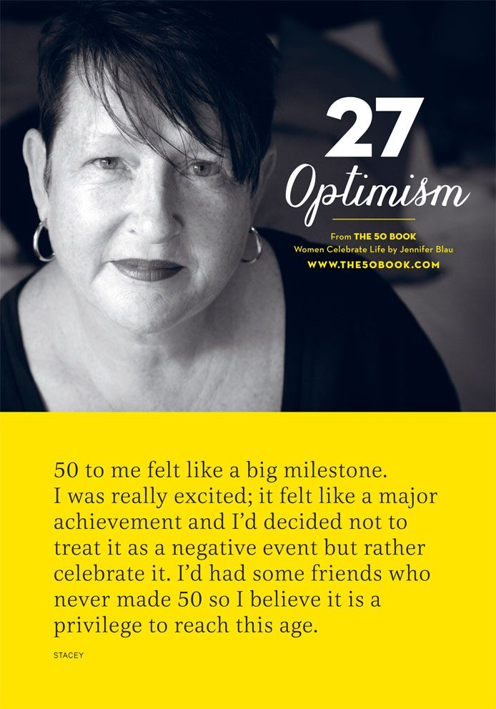Be #optimistic about the #future, and be #proud of all you have #achieved. #inspirationalquote #motivational #photography #women #aging #the50book #turning50