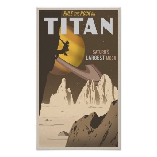 Rock Climbing on Titan, a moon of Saturn Poster