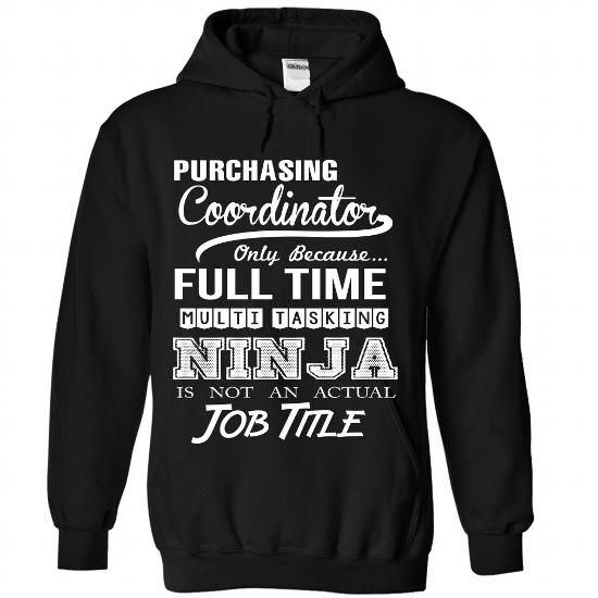 Purchasing Coordinator Perfect Xmas Gift T Shirts, Hoodies. Check price ==► https://www.sunfrog.com//Purchasing-Coordinator-Perfect-Xmas-Gift-8687-Black-Hoodie.html?41382 $39.9