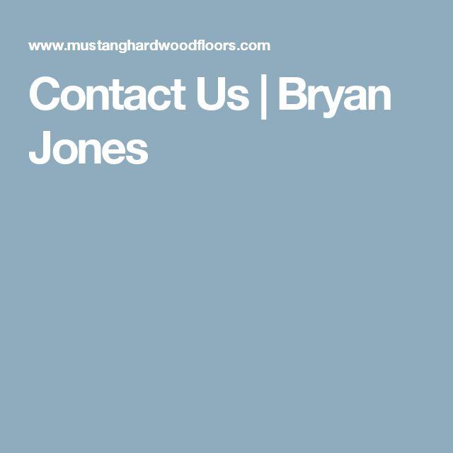 Contact Us | Bryan Jones