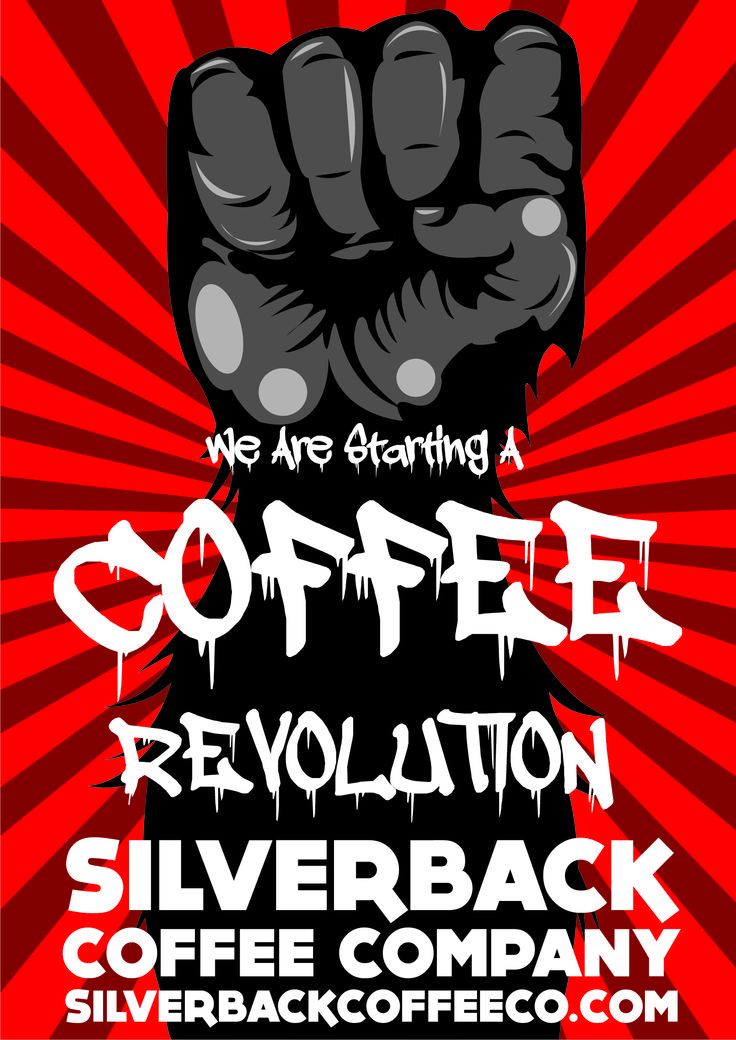 Starting a Coffee Revolution #coffee #revolutionposters #poster #revolution