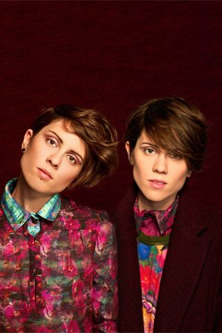 Tegan and Sara - not afraid to be themselves, and adorably funny. these girls inspire!