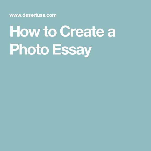 How to Create a Photo Essay