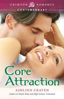 Core Attraction by Ashlinn Craven