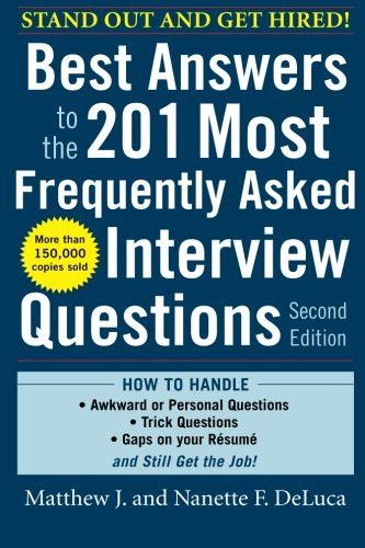 Best Answers to the 201 Most Frequently Asked Interview Questions, Second Edition (Business Skills a