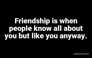 Friendship is when people know image