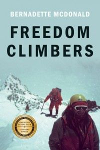Bernadette McDonald's 2011 mountaineering history book Freedom Climbers has garnered yet another accolade....