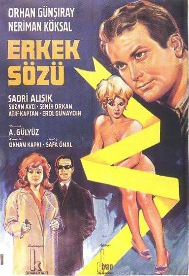.. Erkek Sözü. Sinema Filmi. 1964