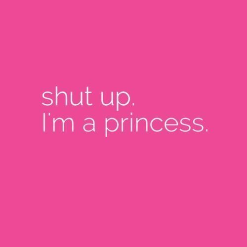 ".This reminds me of one of my friends .Everytime she enters the classroom she says""the princess has arrived"". lol"