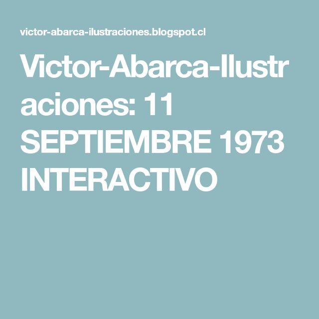 Victor-Abarca-Ilustraciones: 11 SEPTIEMBRE 1973 INTERACTIVO