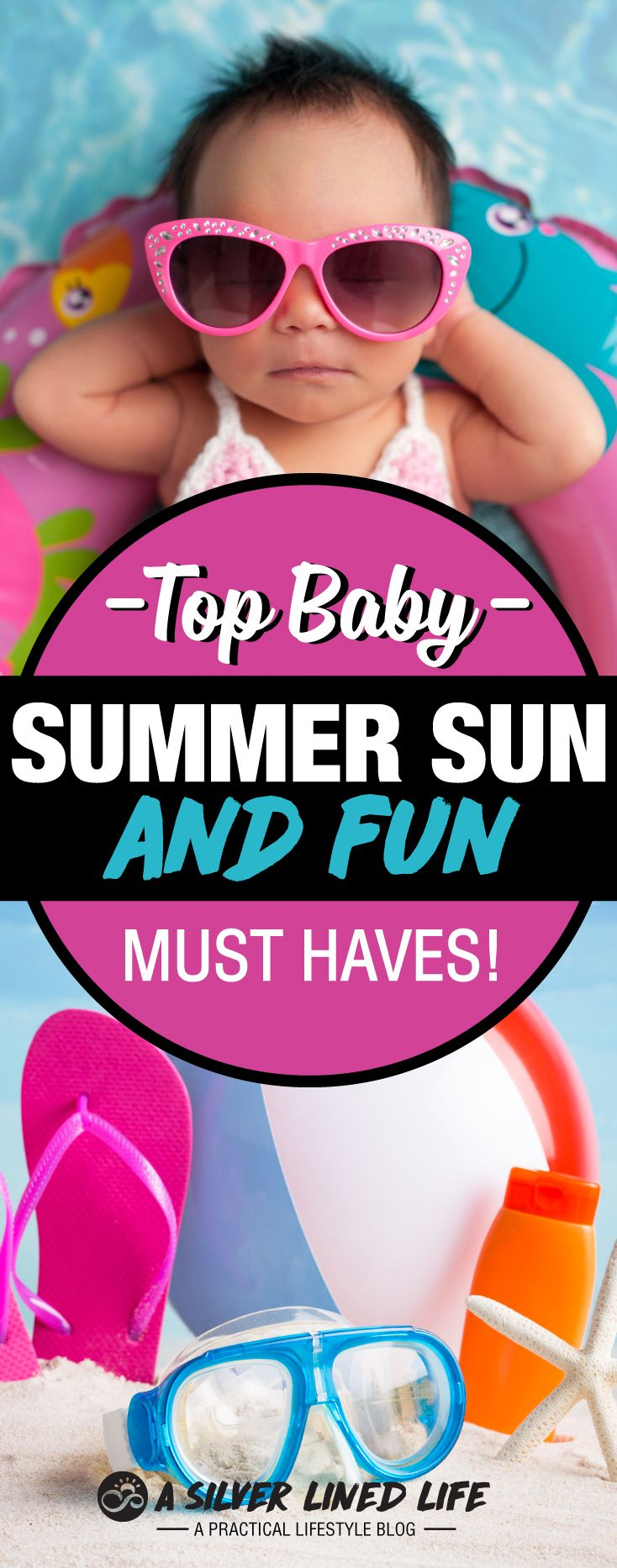 Top Baby Summer Sun & Fun, Must Haves! The best baby stuff you need for summer and protecting your little one from the sun. Everything from swimsuits and sunscreen to floats and sunglasses. Check it out!