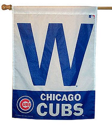 Chicago Cubs W Flag - doesn't have to be this exact one.