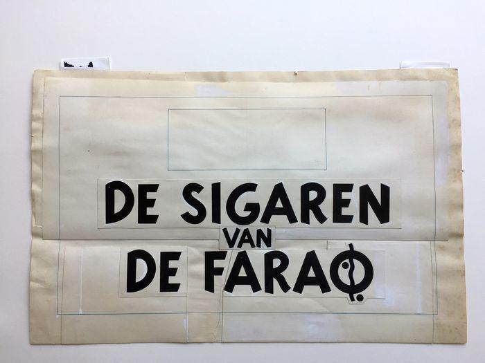 """Hergé (Georges Remi) - Originele getekende titel-lettering - Inclusief teken van """"Kih-Oskh"""" - Kuifje - De Sigaren van de Farao - (1955) - W.B."""