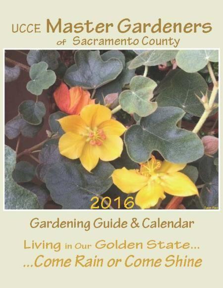 2016 Sacramento County Master Gardeners Calendar Available Now At Emigh Ace Hardware Fair Oaks Boulevard