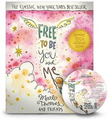 Free to Be...You and Me by Marlo Marlo Thomas and Friends